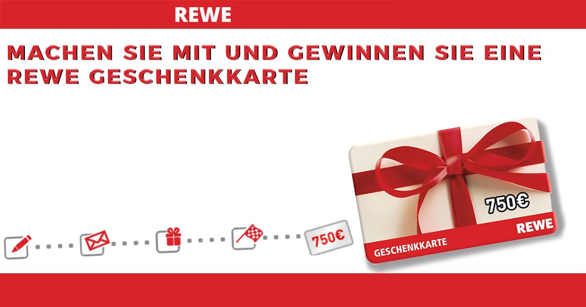 750 EURO REWE-Gutschein zu gewinnen
