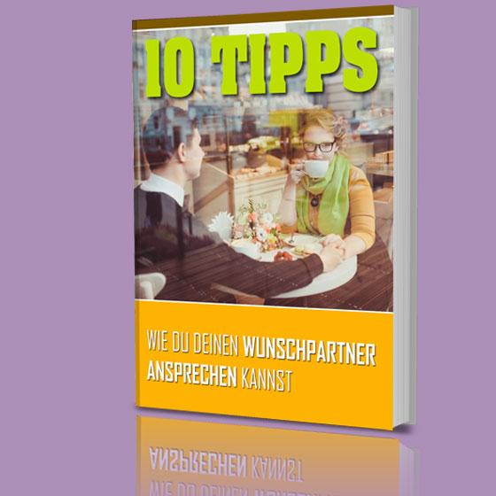 10 Tipps, wie du deinen Wunschpartner ansprechen kannst.